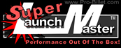 Super Launch Master™ Designed For Supercharged Applications
